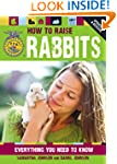 How to Raise Rabbits: Everything You...