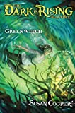 Greenwitch (The Dark is Rising, Book 3) (0689304269) by Susan Cooper