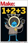 Make: Easy 1+2+3 Projects: From the P...