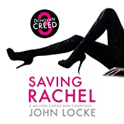 Saving Rachel: Donovan Creed, Book 3 | [John Locke]