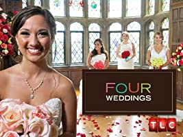 Four Weddings Season 9 [HD]