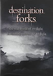Destination Forks - The Real World Of Twilight (Sous-titres français)