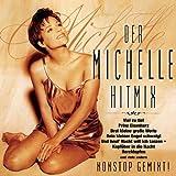 Michelle (Schlager) Der Michelle Hitmix