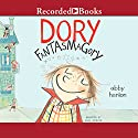 Dory Fantasmagory Audiobook by Abby Hanlon Narrated by Suzy Jackson