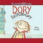 Dory Fantasmagory | Abby Hanlon