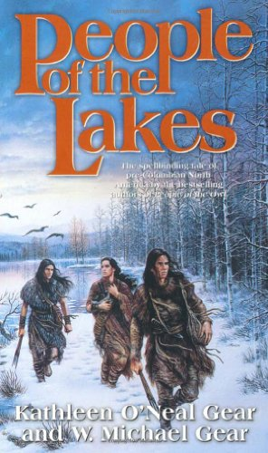 People of the Lakes (The First North Americans series, Book 6)