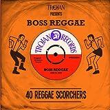 Trojan Presents: Boss Reggae