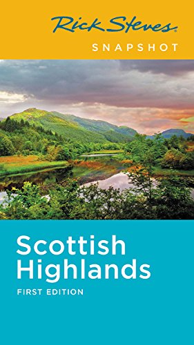 Rick Steves Snapshot Scottish Highlands [Steves, Rick] (Tapa Blanda)