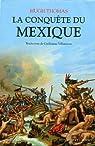La conquête du Mexique par Thomas