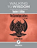 img - for The Screwtape Letters, C.S. Lewis: Walking to Wisdom Literature Guide (Teacher's Edition) (Wtw Lit Guide) book / textbook / text book