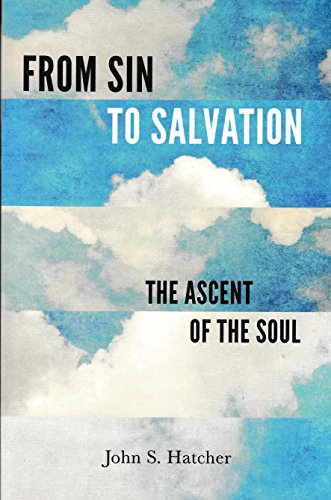 From Sin to Salvation: The Ascent of the Soul