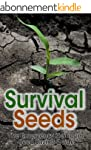 Survival Seeds: The Emergency Heirloo...