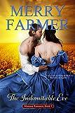 The Indomitable Eve: A Montana Romance Novella