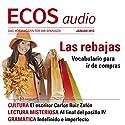ECOS audio - Las rebajas. 1/2013: Spanisch lernen Audio - Wortschatz und Wendungen zum Einkaufen Hörbuch von  div. Gesprochen von:  div.