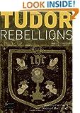 Tudor Rebellions, 5th Revised Edition