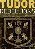 Tudor Rebellions, 5th Revised Edition (1405874325) by Fletcher, Anthony