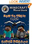 Minecraft: How to Train Your Ender Dr...