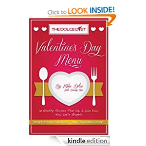 The Dolce Diet: Valentine's Day Menu