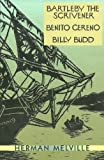 Bartleby the Scrivener, Benito Cereno, Billy Budd