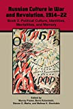 img - for Russian Culture in War and Revolution, 1914-22: Book 2. Political Culture, Identities, Mentalities, and Memory book / textbook / text book