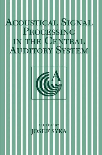Acoustical Signal Processing in the Central Auditory System (Language of Science)