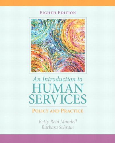 Introduction to Human Services: Policy and Practice, An...