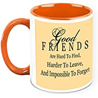 HomeSoGood Good Friends Are Hard To Find White Ceramic Coffee Mug - 325 Ml