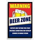 Seven Rays Seven Rays Warning Beer Zone Framed Poster (12 X 18) Without Glass
