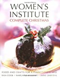 img - for Complete Christmas: Festive Food for a Perfect Christmas (Women's Institute) book / textbook / text book