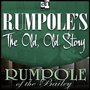 Rumpole's The Old, Old Story | [John Mortimer]