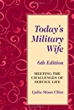 img - for Today's Military Wife: Meeting the Challenges of Service Life, 6th Edition book / textbook / text book