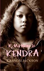 K My Name Is Kendra