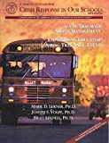 img - for A Practical Guide for Crisis Response in Our Schools by Lerner, Mark D, Joseph S. Volpe, Brad Lindell (2003) Paperback book / textbook / text book