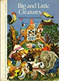 img - for Big and Little Creatures: The Golden Treasury of Children's Literature, Vol. 1 book / textbook / text book