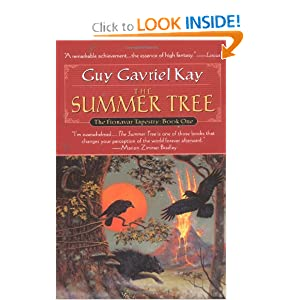 Summer Tree, The: Book One of the Fionavar Tapestry by Guy Gavriel Kay