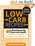 Low Carb Recipes: 40 Mouthwatering Lo...