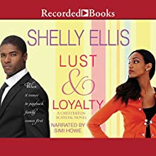 Lust and Loyalty Audiobook by Shelly Ellis Narrated by Simi Howe