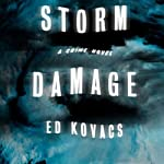Storm Damage: Cliff St. James, Book 1 (       UNABRIDGED) by Ed Kovacs Narrated by David Marantz