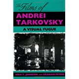 The Films of Andrei Tarkovsky: A Visual Fugue