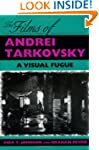 The Films of Andrei Tarkovsky: A Visu...