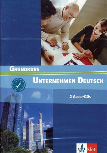 Unternehmen Deutsch. Ein berufsorientiertes Grundstufenlehrwerk: Unternehmen Deutsch 1. 2 CDs: Vorkurs zu