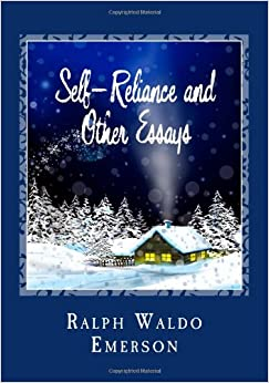 complete emerson essay other ralph waldo writings Ralph waldo emerson was an incredible writer whose influence extends to the present day his books and writings  essay nature in 1836 he befriended other.