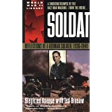 Soldat: Reflections of a German Soldier, 1936-1949by Ted Brusaw