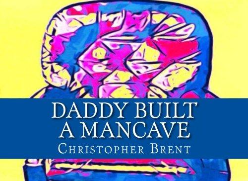 daddy-built-a-mancave-volume-1
