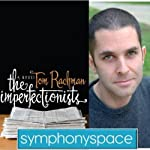 Thalia Book Club: Tom Rachman's 'The Imperfectionists' | Tom Rachman