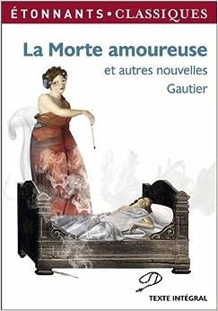 La Morte Amoureuse - La Cafetière Et Autres Nouvelles de Théophile ...