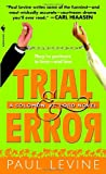 Trial & Error: A Solomon Vs. Lord Novel (0440242762) by Levine, Paul