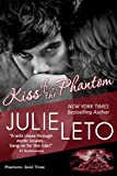Kiss of the Phantom: Sexy Paranormal (Book 3, Phantom Series)