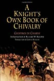 A Knight's Own Book of Chivalry