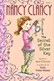 Fancy Nancy: Nancy Clancy, Secret of the Silver Key (Nancy Clancy Chapter Books series)
